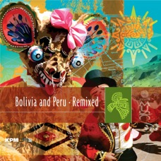 Bolivia & Peru Remixed