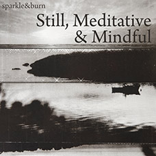Still, Meditative & Mindful